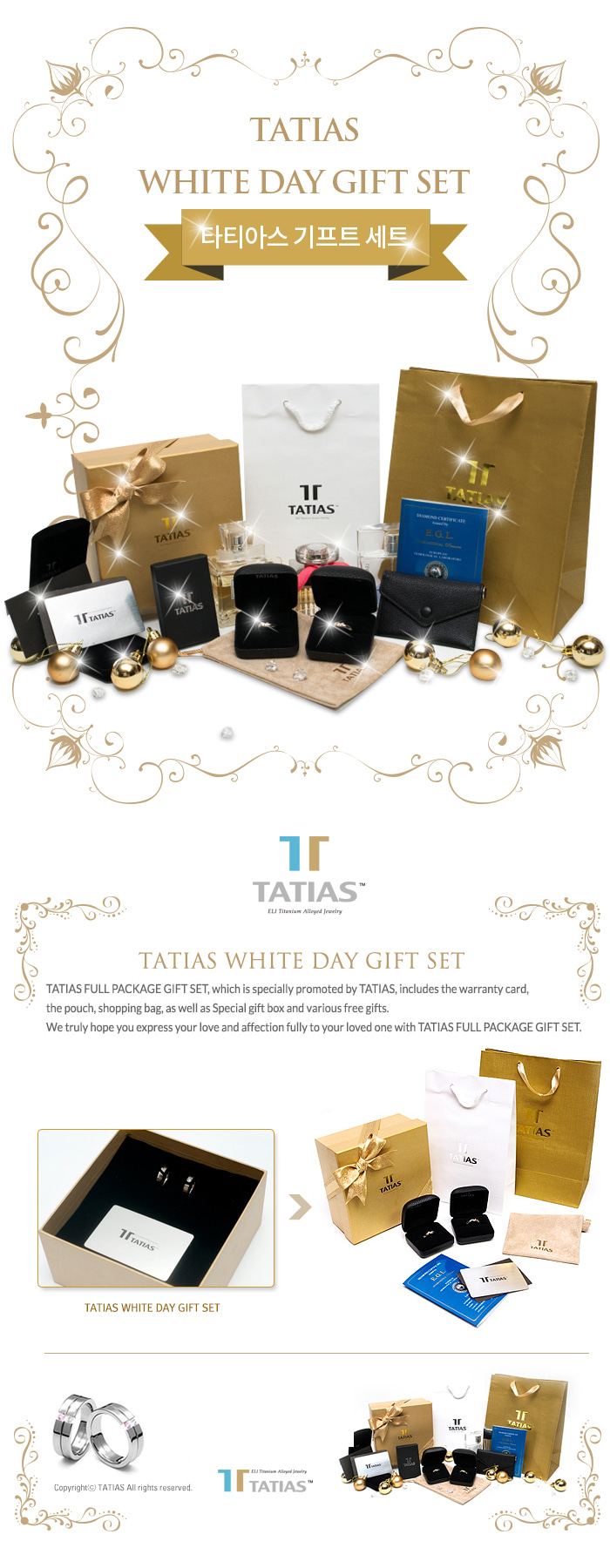 WHITE DAY GIFT SET, which is promoted by TATIAS, includes the warranty card, the pouch, shopping bag, as well as special gift box and free gifts.